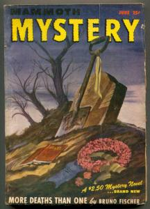 Mammoth Mystery Pulp June 1947- More Deaths Than One