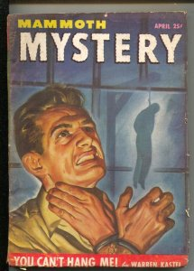 Mammoth Mystery 4/1947-bondage-hanging cover-Pulp stories-William McGivern-Dw...