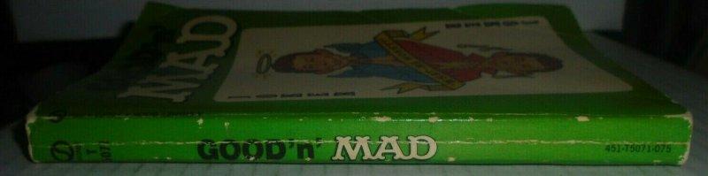 Good 'n' Mad William M Gaines Paperback 1969 Signet