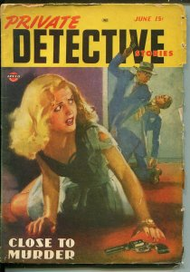 Private Detective  6/1947-Speed-spicy gun moll-hard boiled crime pulp-VG