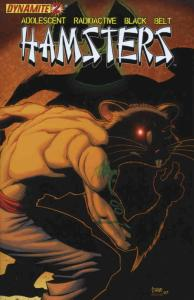Adolescent Radioactive Black Belt Hamsters (Dynamite) #2A VF/NM; Dynamite | save