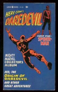 HERE COMES...DAREDEVIL PAPERBACK 1967-SPIDERMAN #72-170 VF