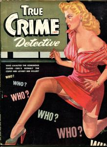 True Crime Detective #7 8-1947-violent crime pulp noir-spicy hot cover-VG
