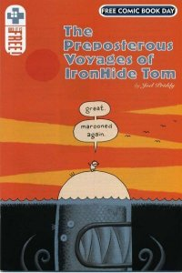 Preposterous Voyages of IronHide Tom FCBD Edition #1, VF+ (Stock photo)