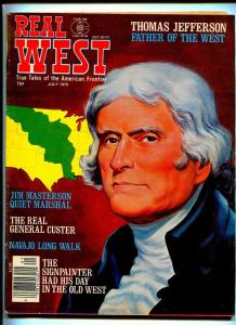 REAL WEST JULY 1976-CHARLTON-THOMAS JEFFERSON-ROY ROGERS-FN