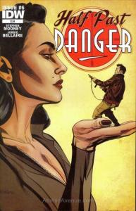 Half Past Danger #6 VF/NM; IDW   save on shipping - details inside