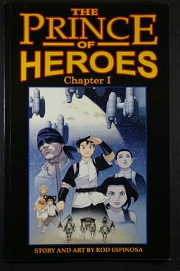 The Prince of Heroes Chapter I Collection Rod Espinosa