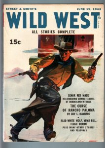 WILD WEST WEEKLY 6/19/1943-WESTERN PULP-SENOR RED MASK VF
