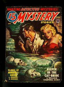 15 Mystery Stories Pulp April 1950- Skull Sewer cover- FN