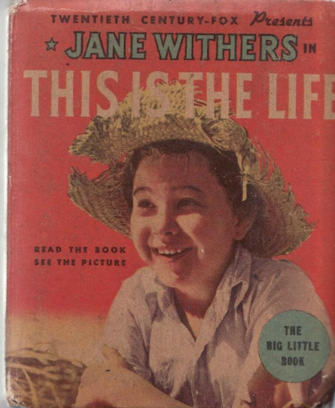 THIS IS THE LIFE-JANE WITHERS-BIG LITLE BOOK-WHITMAN VG/FN