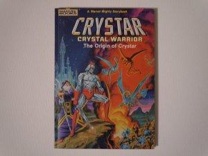 Crystar: Crystal Warrior The Origin of Crystar  Marvel Mighty Storybook