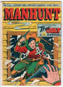 Manhunt #8 (May-48) VG+ Affordable-Grade Trail Colt U.S. Marshal