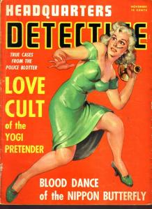 Headquarters Detective Magazine November 1941- Love Cult Yogi Pretender