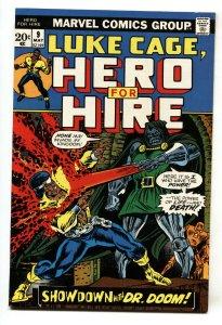 HERO FOR HIRE #9-1973-LUKE CAGE-BRONZE AGE-DOCTOR DOOM
