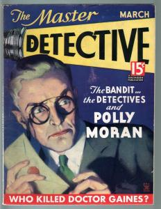 MASTER DETECTIVE MAR 1935WHO KILLED DOCTOR GAINES?-LURID TRUE CRIME PULP VG
