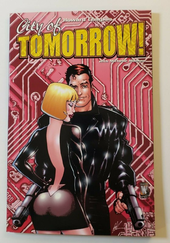 CITY OF TOMORROW TPB SOFT COVER WILD STORM COMICS NM HOWARD CHAYKIN