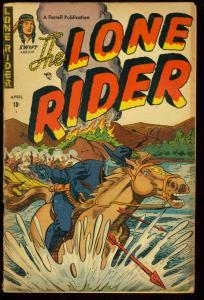 LONE RIDER #7-FIRST SWIFT ARROW-GOOD GIRL ART-'52 VG+