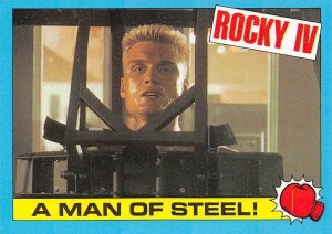 1985 Topps Rocky IV #33 A Man Of Steel! > Ivan Drago