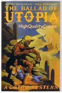 BALLAD of UTOPIA #7, VF+, Gothic Western, Mike Hoffman, 2000