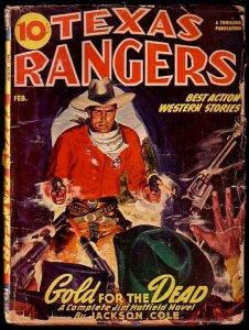 TEXAS RANGERS-FEB 1947-GOLD FOR THE DEAD G