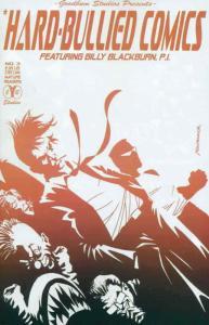 Hard-Bullied Comics #3 VF/NM; Goodbum   save on shipping - details inside