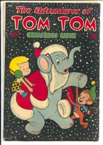 Adventures Of Tom-Tom #3 1947-ME-Christmas Issue-Santa Elephant-VG