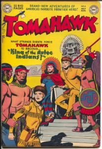 Tomahawk #6 1951-DC-King of the Aztec Indians-cool issue-FN-