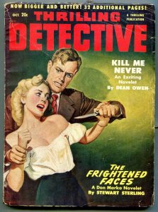 Thrilling Detective Pulp October 1950- Kill Me Never- Frightened Faces VG
