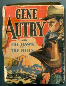 Gene Autry Hawk of the Hills Big Little Book #1493 Western