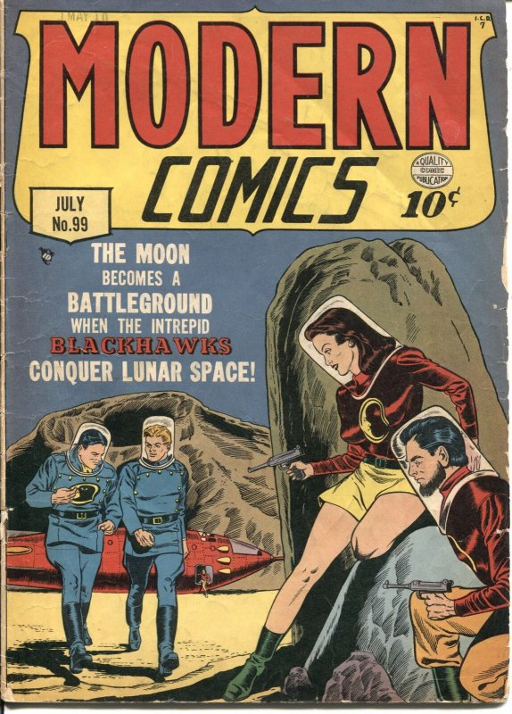 MODERN COMICS #99-1950-BLACKHAWK-MOON TRAVEL-TORCHY-GOOD GIRL ART-- rare book