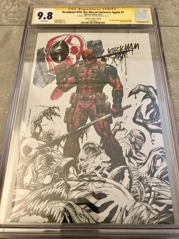 Deadpool Kills the Universe Again #1 CGC Sig Series Signed & Sketch by Kirkham