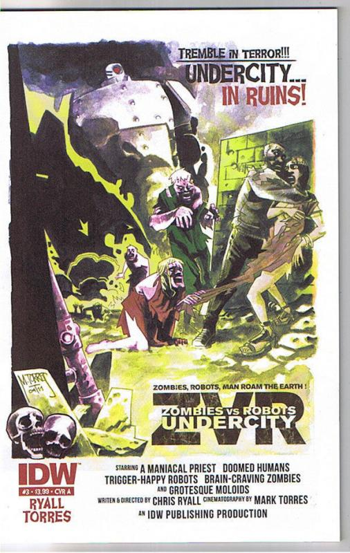 ZOMBIES vs ROBOTS UNDERCITY #3 A, NM+, 2011, IDW, Undead, more Horror in store