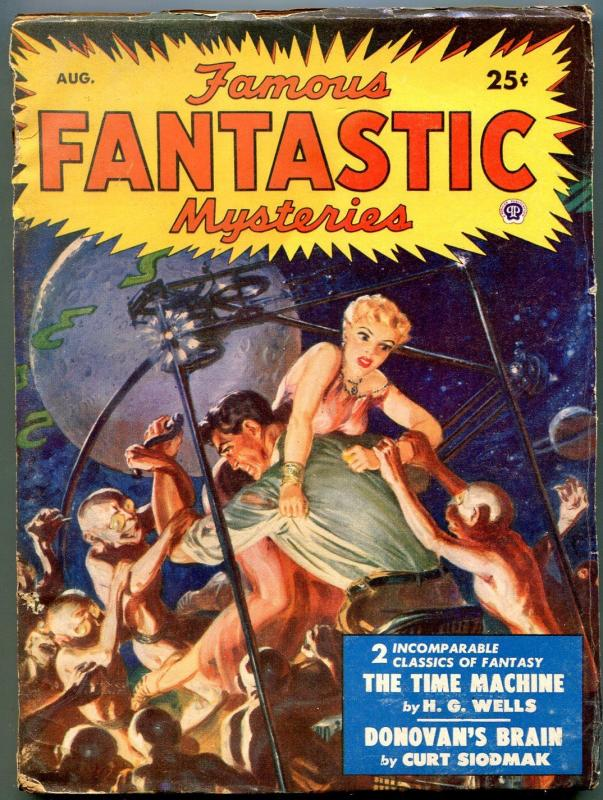 Famous Fantastic Mysteries Pulp August 1950- Donovan's Brain- Time Machine