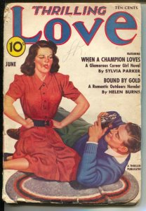 Thrilling Love 6/1940-romace pulp-When A Champion Loves by Sylvia Parker-G