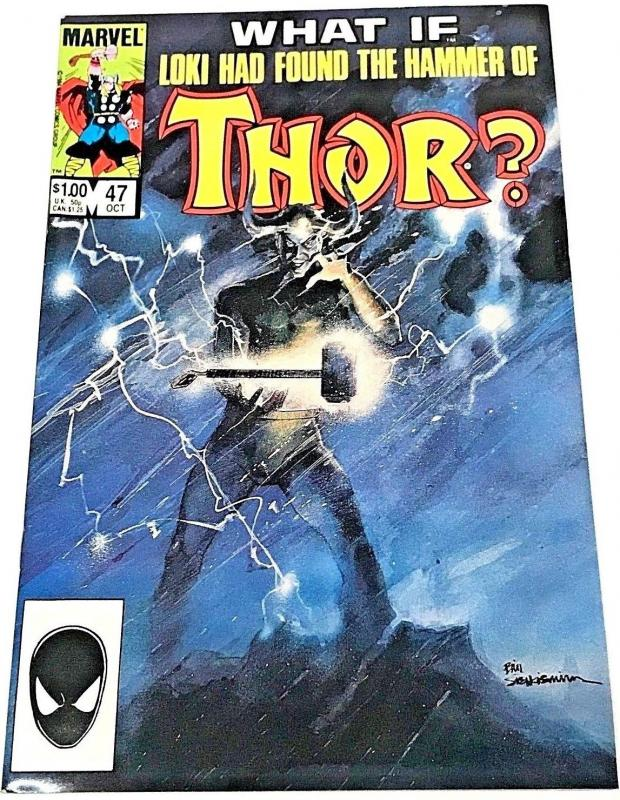 WHAT IF#47 VF/NM 1984 'LOKI GETS THE HAMMER' MARVEL COMICS