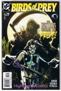 BIRDS of PREY #78, NM+, Black Canary, Huntress, 1999, more in store