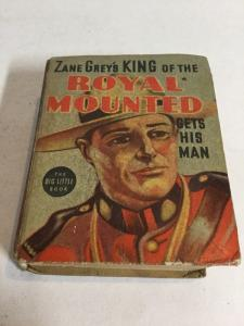 Zane Grey's King Of The Royal Mounted Gets His Man Fn 6.0 Big Little Books 1452