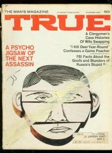 TRUE MAG-NOV 1968-CIA-PRESIDENTAL ASSASSIN-PULP--CRIME FR/G