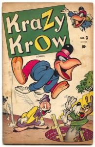Krazy Krow #3 1945-FUNNY ANIMAL-Final issue VG/F