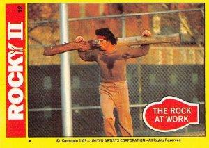 1979 Topps Rocky II #12 The Rock At Work > Rocky Balboa > Stallone