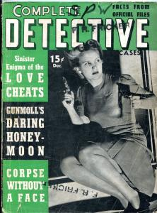 Complete Detective Cases December 1941- Corpse without a face- gunmoll G-