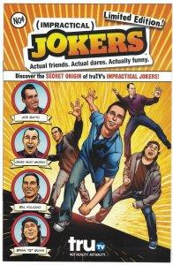 Impractical Jokers #1 VF+ limited edition - Joe, Murr, Sal, Quinn TruTV DC 2013