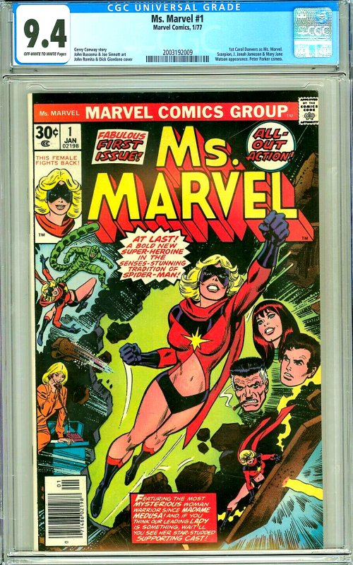 Ms. Marvel #1 (CGC 9.4) OW/W pages; 1st Carol Danvers as Ms. Marvel