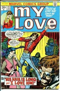 My Love #21 1973-Marvel-hippies-Gene Colan-G-
