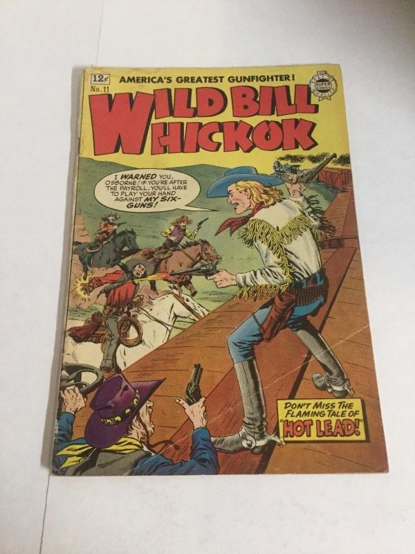 Wild Bill Hickok 11 Gd/Vg Good/Very Good 3.0 Super Comics Silver Age
