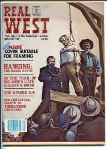 Real West 3/1981-Earl Norem hanging cover & story-Wyatt Earp-Bob Custer-Western