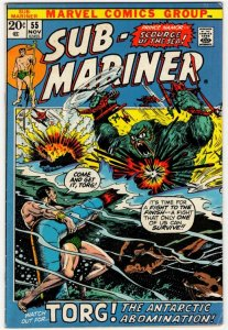 SUB-MARINER #55 (VF) Torg, The Antarctic Abomination! Bronze Age Marvel