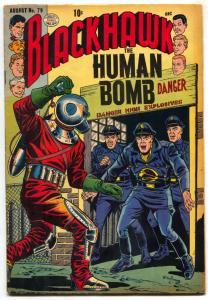 Blackhawk Comics #79 1954- HUMAN BOMB- Golden Age Quality FN-