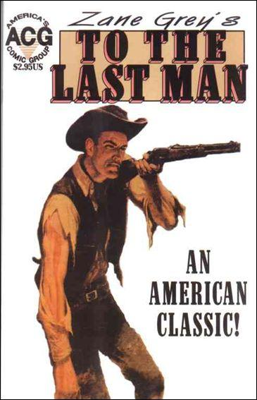 To The Last Man (Zane Grey's) #1 VF/NM; Avalon | save on shipping - details insi
