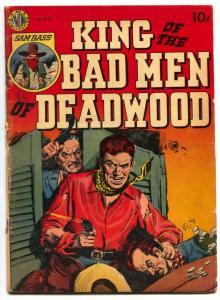 King Of The Bad Men Of Deadwood 1950- Avon Western comic